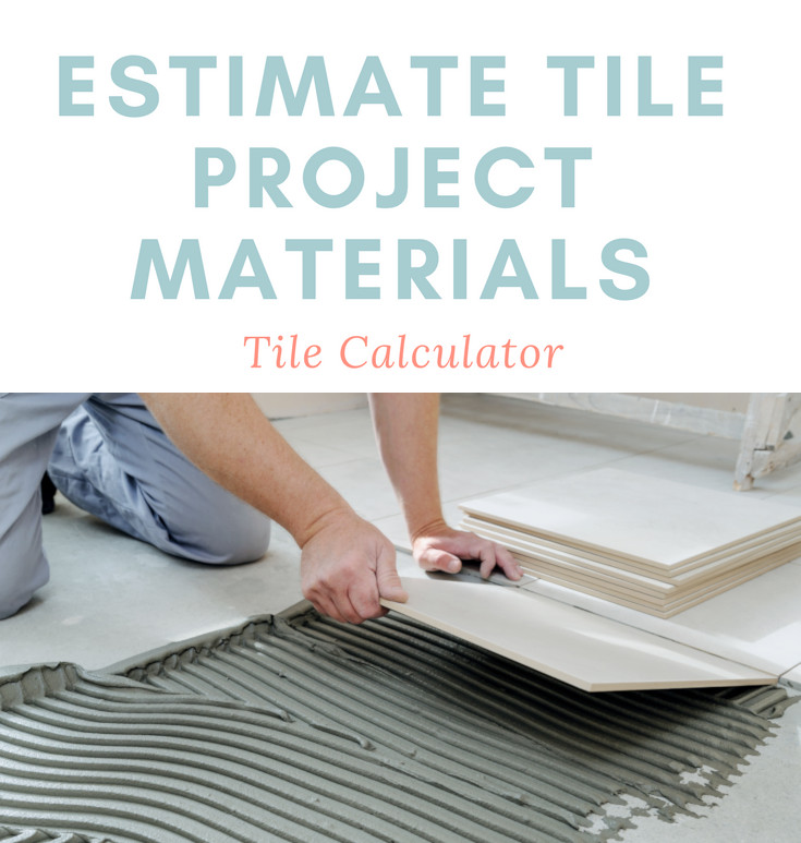 tile calculator and cost estimator plan a floor wall or backsplash