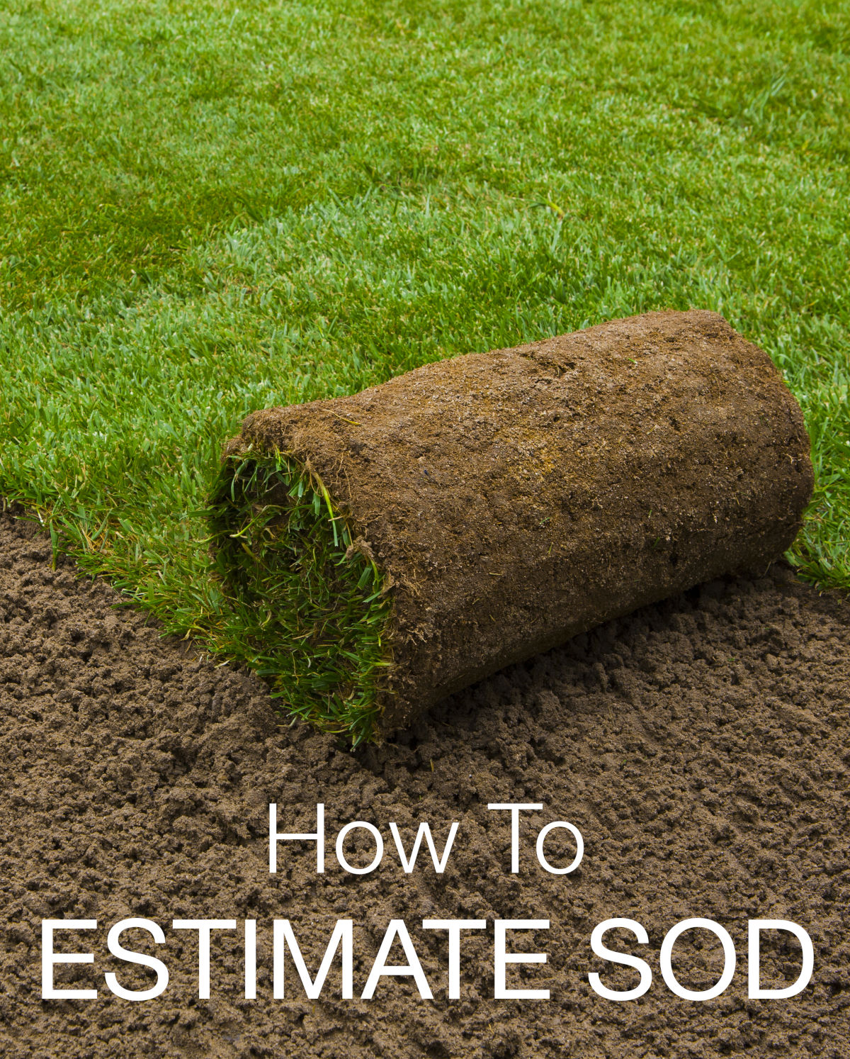 Estimate sod needed to cover a yard using the sod calculator. Find the cost of sod by entering the price per roll.