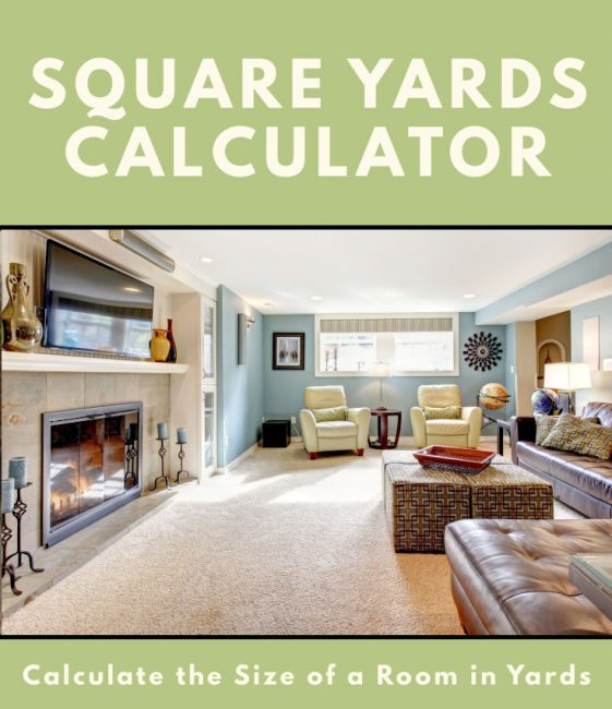 Square Yards Calculator Inch Calculator