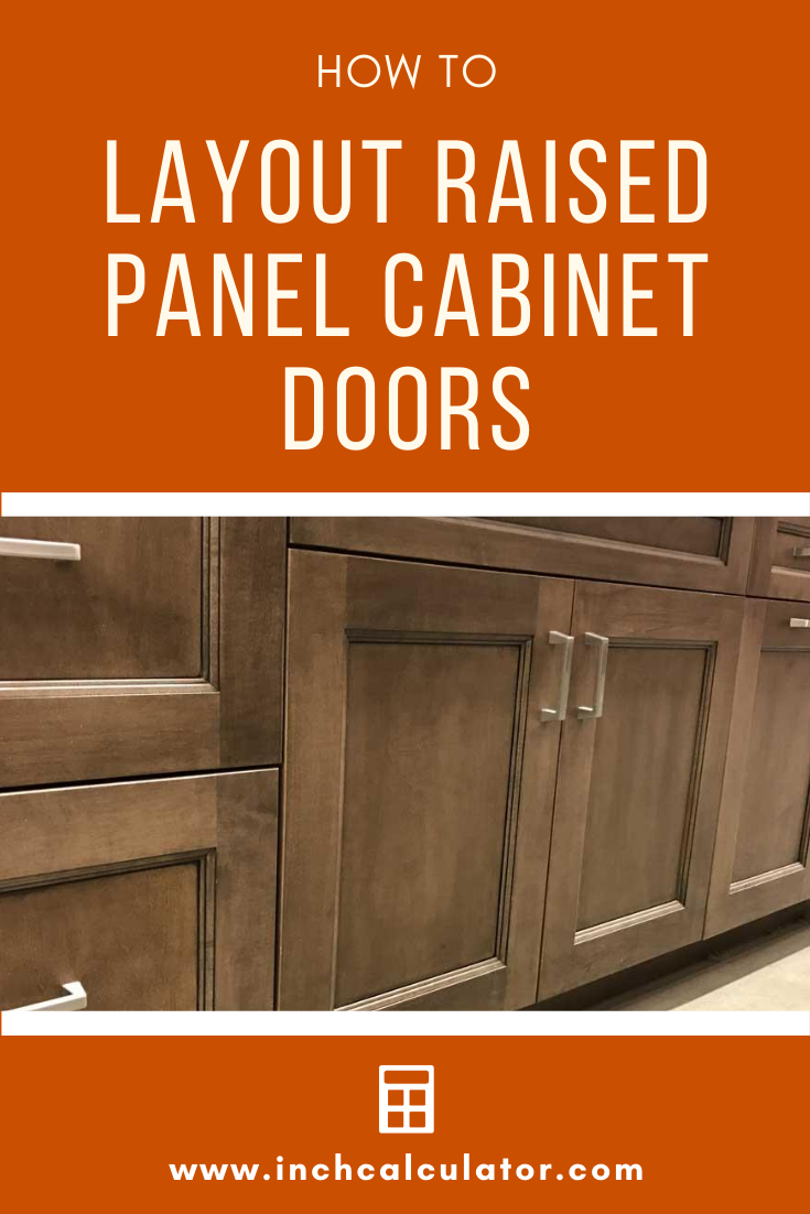 Raised Panel Cabinet Door Calculator Inch Calculator