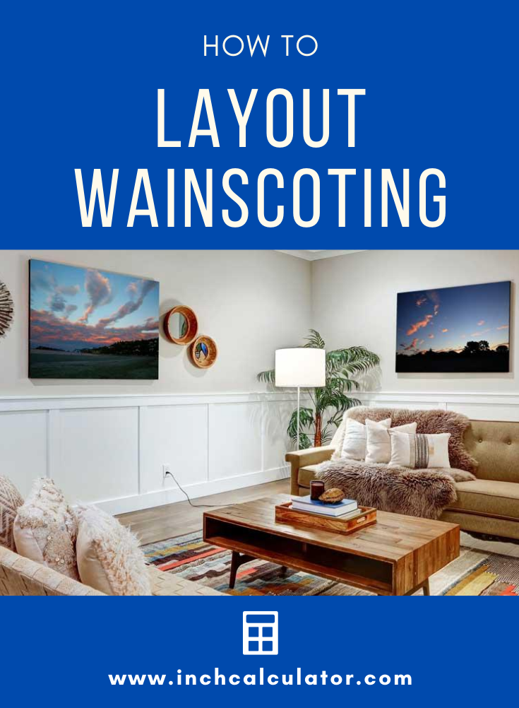 Wainscoting layout calculator inch calculator for Standard crown molding size
